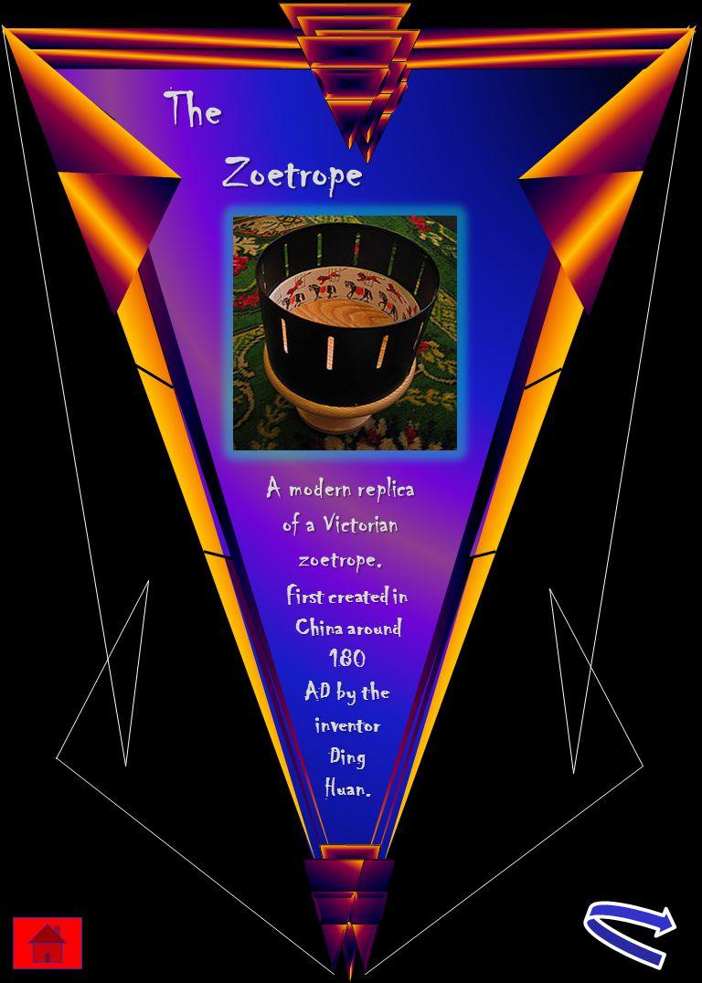 Zoetrope A modern replica of a Victorian zoetrope.