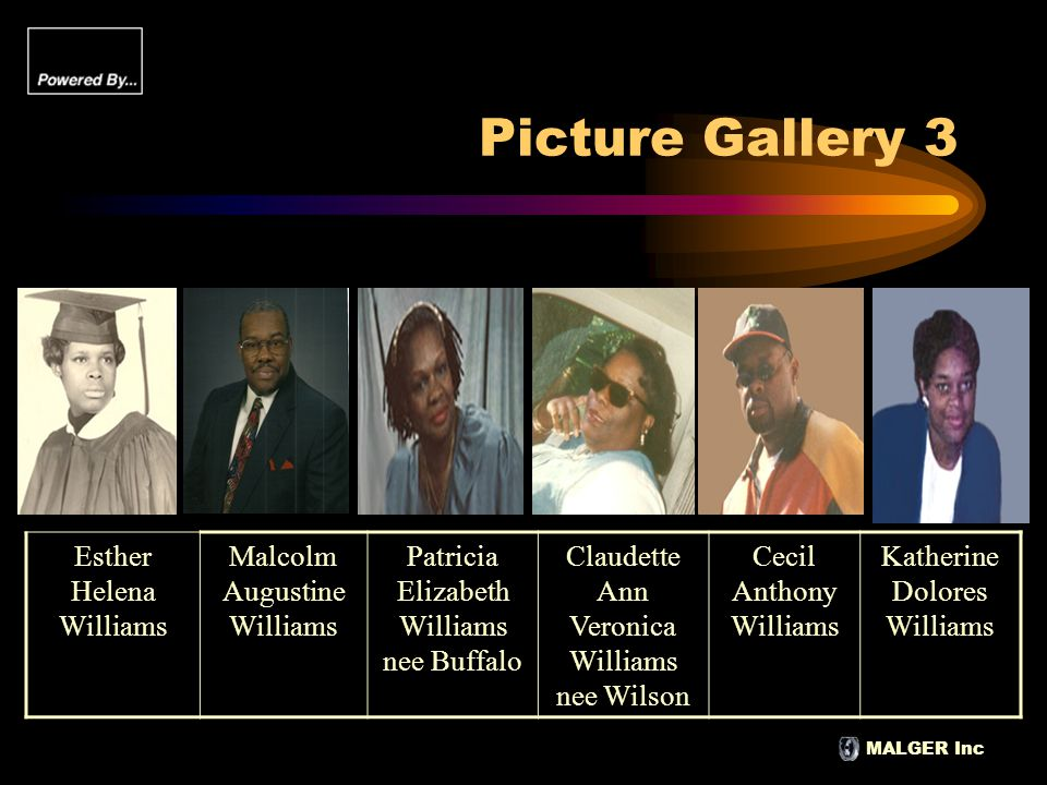 MALGER Inc Picture Gallery 3 Esther Helena Williams Malcolm Augustine Williams Patricia Elizabeth Williams nee Buffalo Claudette Ann Veronica Williams
