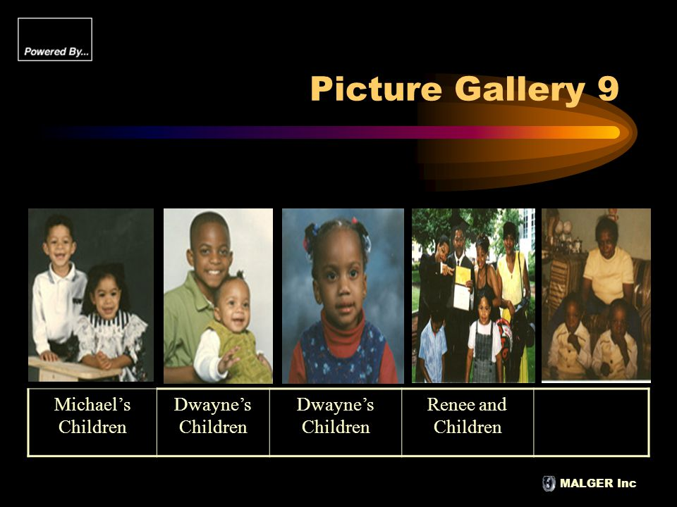 MALGER Inc Picture Gallery 9 Michael's Children Dwayne's Children Renee and Children