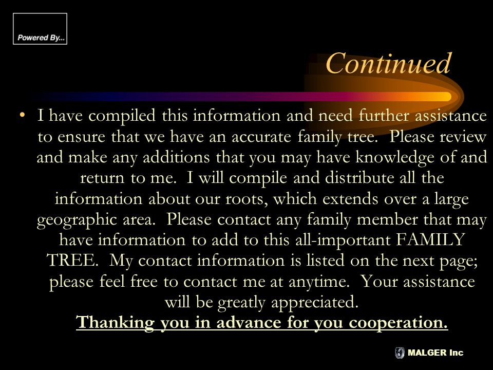 MALGER Inc Contact Information Malcolm A.