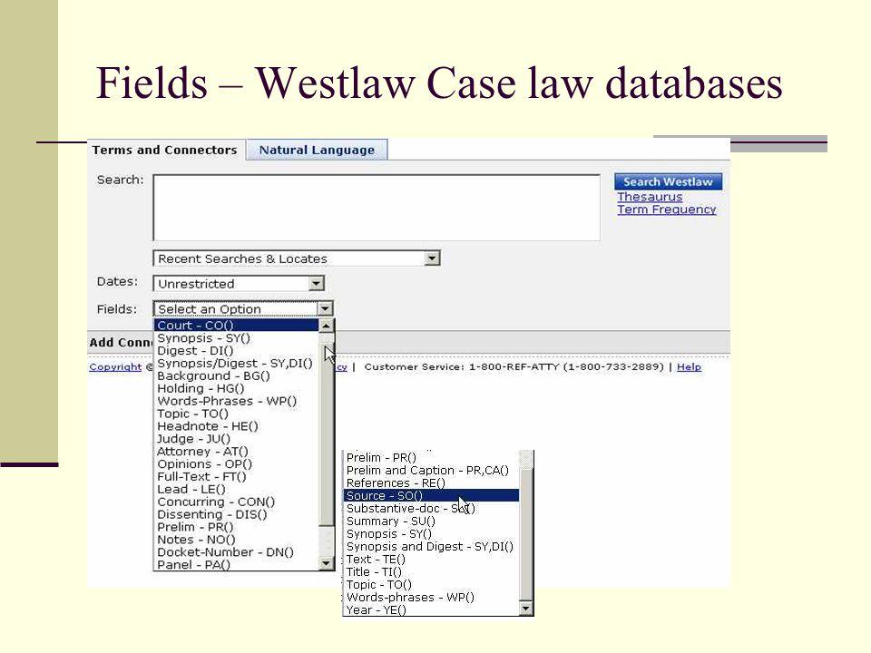 Fields – Westlaw Case law databases