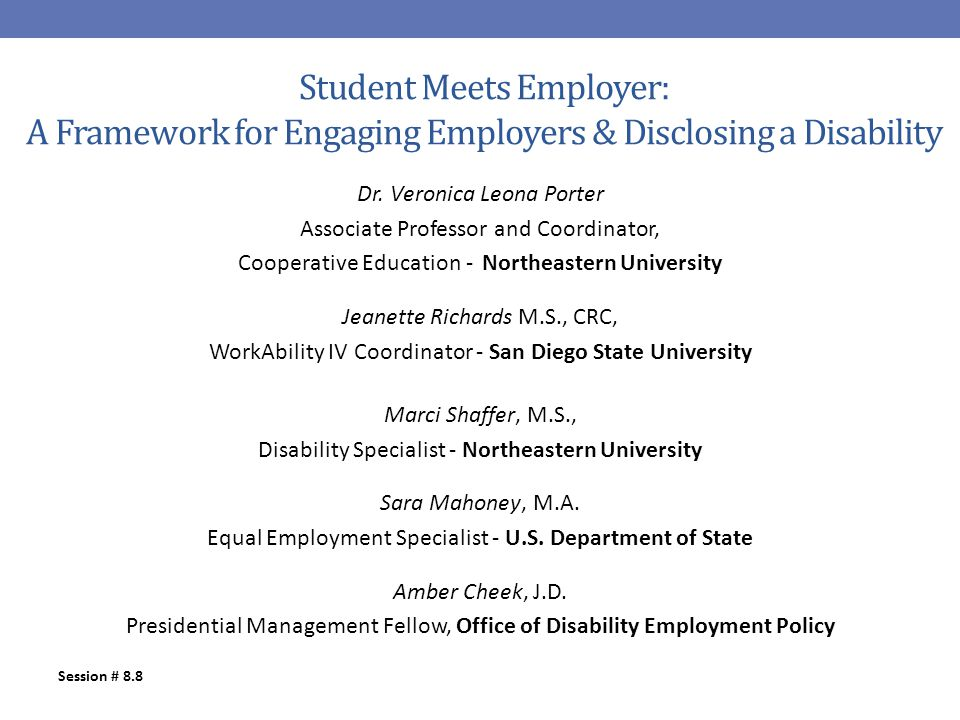 Student Meets Employer: A Framework for Engaging Employers & Disclosing a Disability Dr.