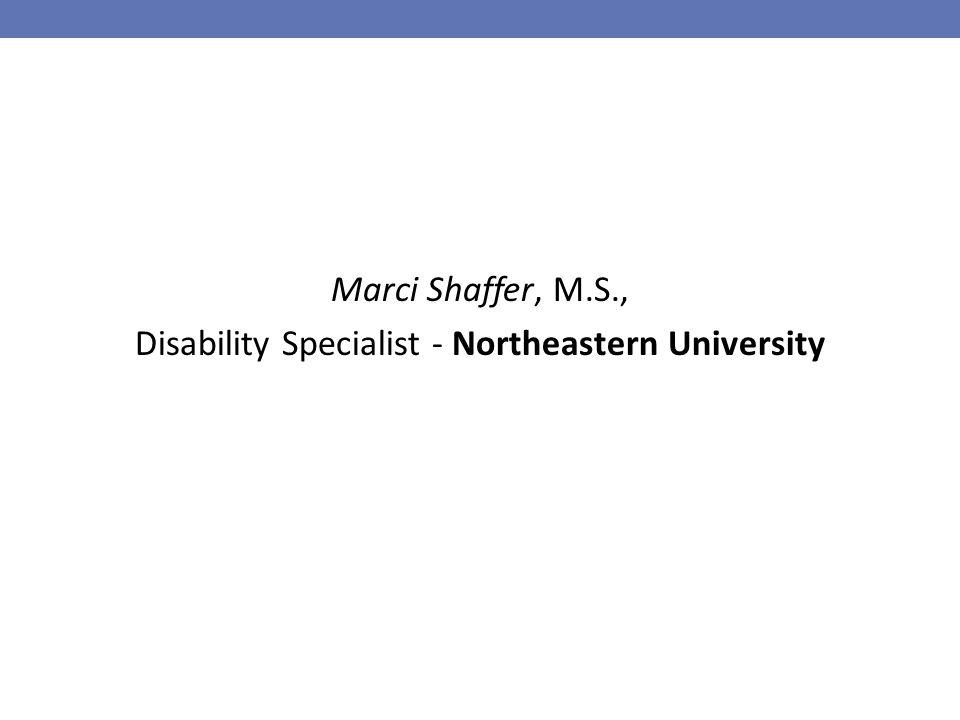 Marci Shaffer, M.S., Disability Specialist - Northeastern University