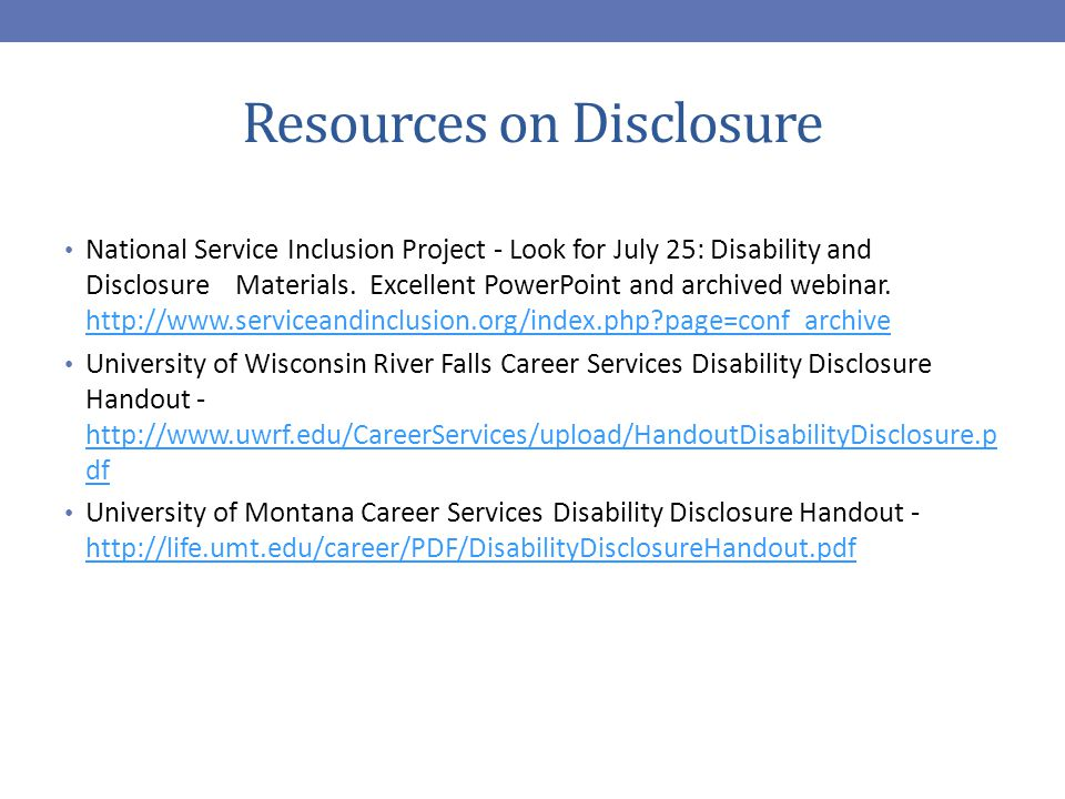 Resources on Disclosure National Service Inclusion Project - Look for July 25: Disability and Disclosure Materials.