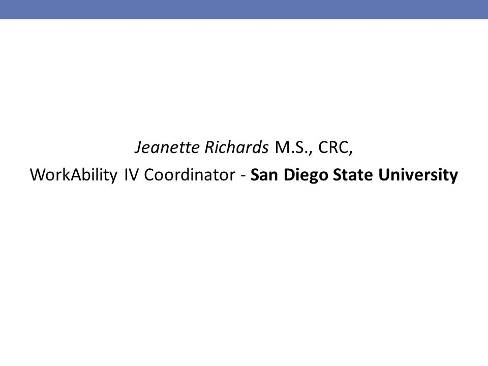 Jeanette Richards M.S., CRC, WorkAbility IV Coordinator - San Diego State University