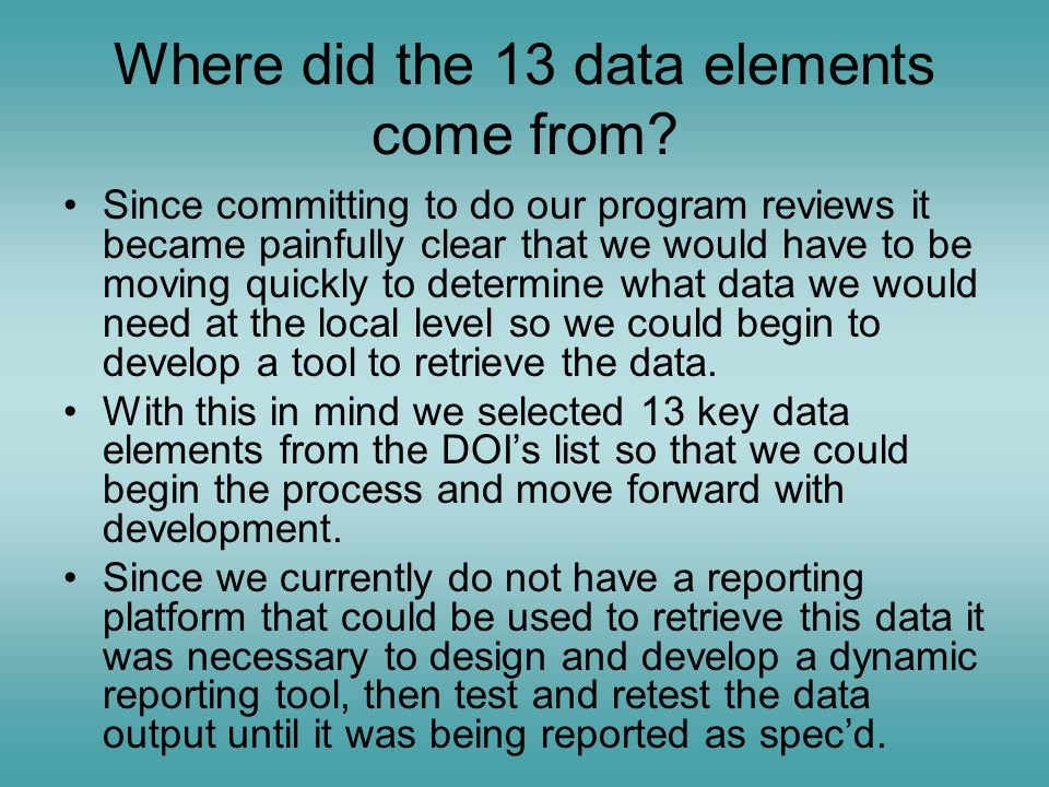 Where did the 13 data elements come from.