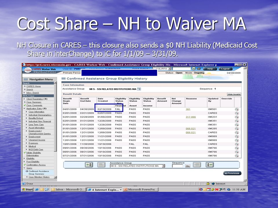 Cost Share – NH to Waiver MA NH Closure in CARES – this closure also sends a $0 NH Liability (Medicaid Cost Share in interChange) to iC for 1/1/09 – 3/31/09.
