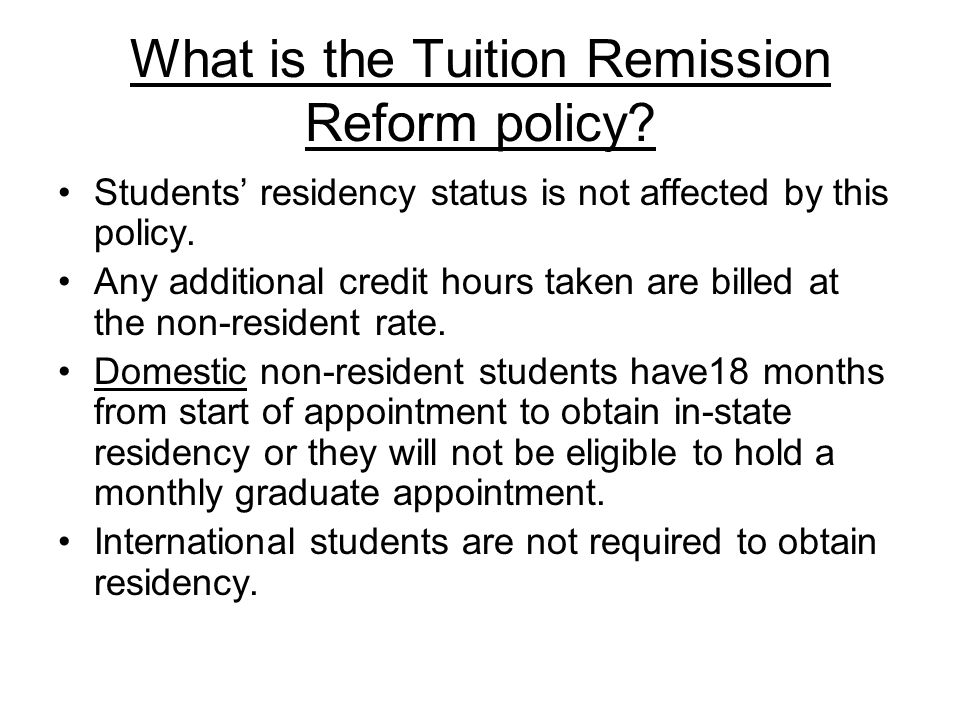What is the Tuition Remission Reform policy.