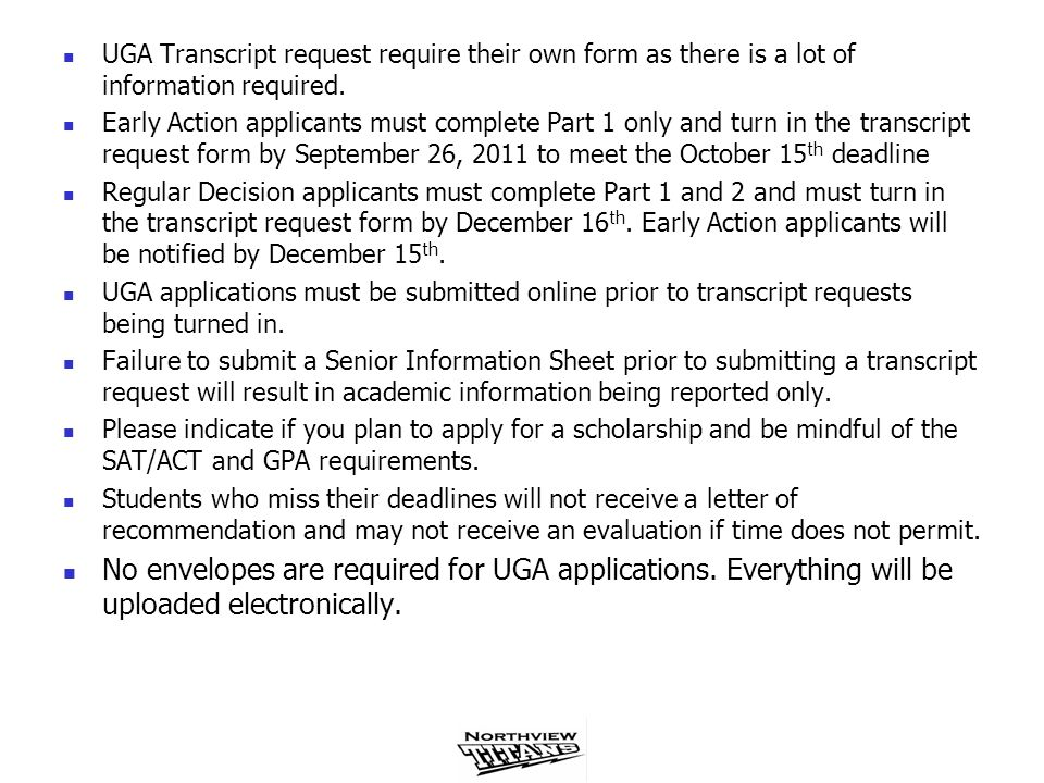 UGA Transcript request require their own form as there is a lot of information required.