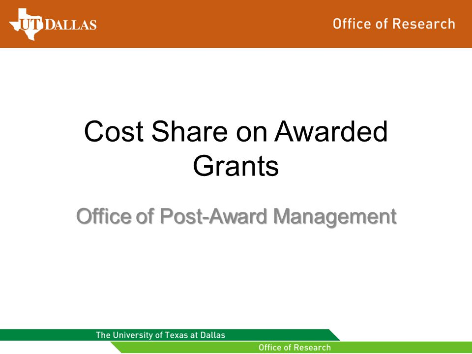 Cost Share on Awarded Grants Office of Post-Award Management