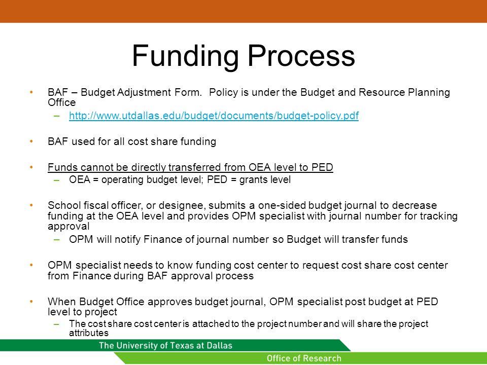 Funding Process BAF – Budget Adjustment Form.