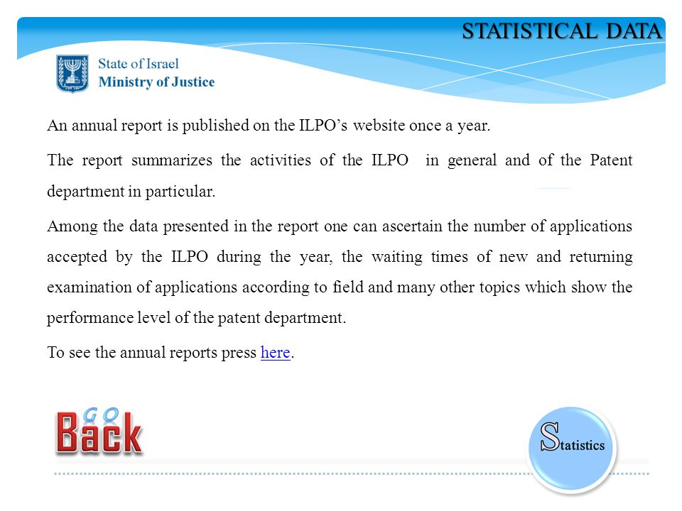 STATISTICAL DATA An annual report is published on the ILPO's website once a year.