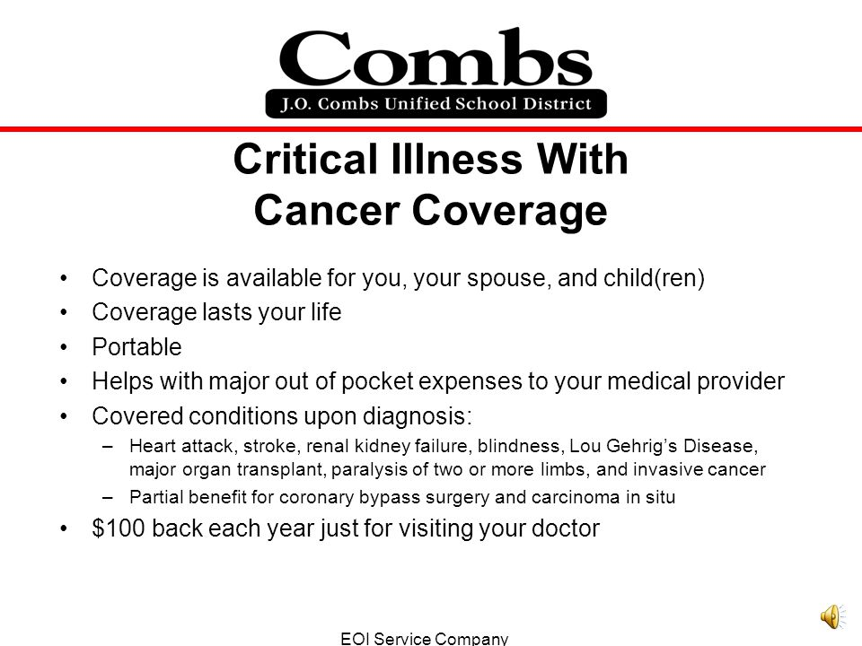 Accident Coverage Coverage is available for you, your spouse, and child(ren) Coverage lasts your life for any accidents that occur outside of work Portable Helps with out of pocket expenses to your medical provider Some benefits under this plan include: –Ambulance- you get $90.00 –Dislocate a finger $90.00 –Tear a tendon or ligament $465.00 –Torn Knee Cartilage $185.00 –Fracture a hand/foot or wrist $465.00 Up to $100 back each year just for visiting your doctor EOI Service Company 5