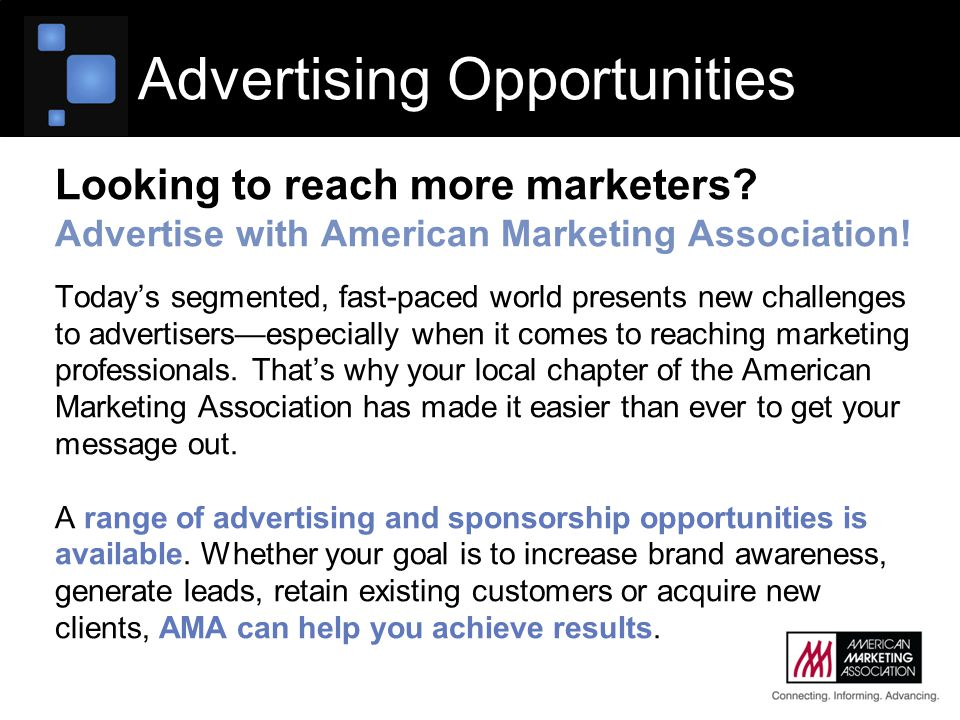 Looking to reach more marketers? Advertise with American Marketing Association! Today's segmented, fast-paced world presents new challenges to adverti