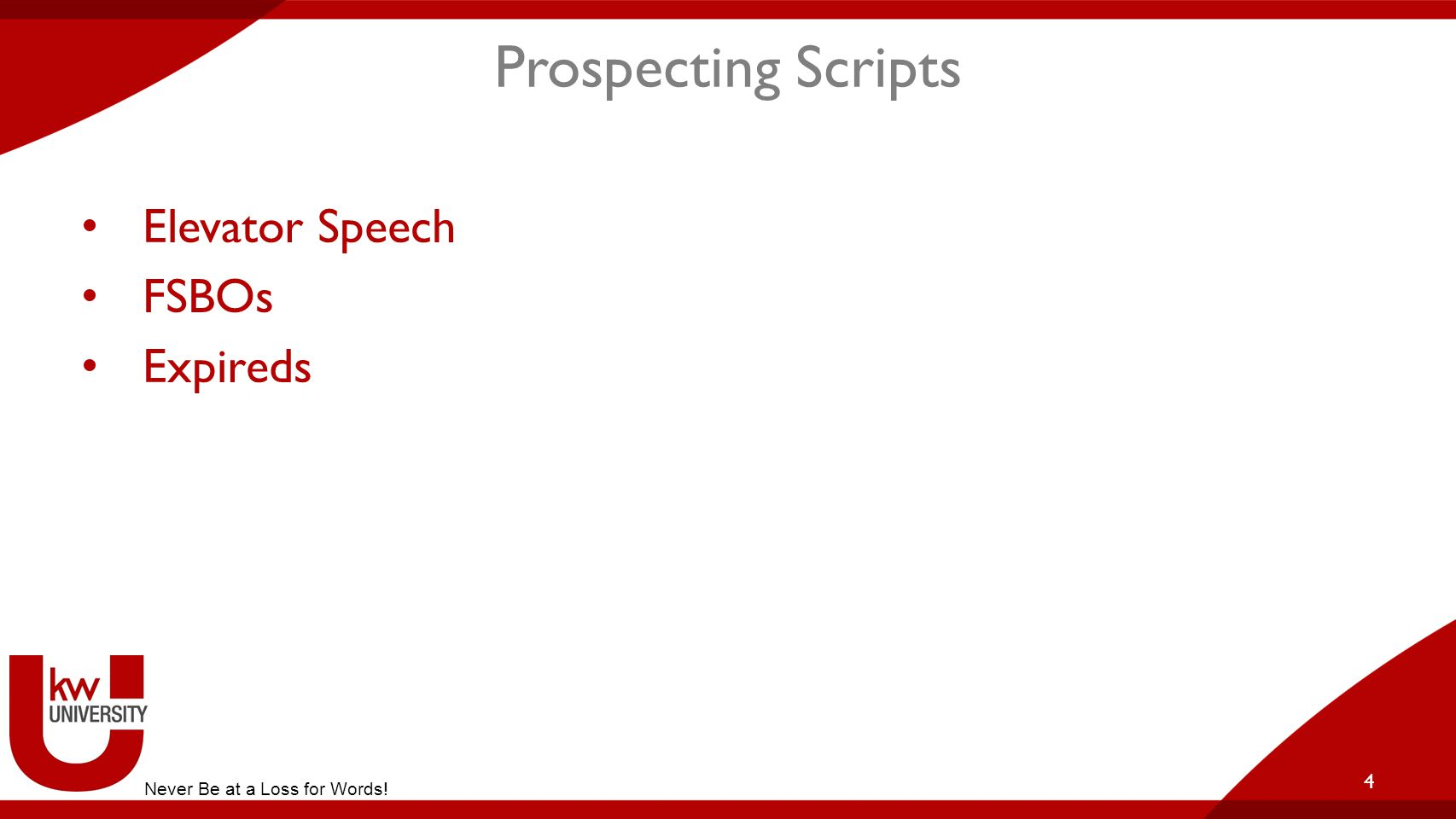 Prospecting Scripts Elevator Speech FSBOs Expireds 4 Never Be at a Loss for Words!