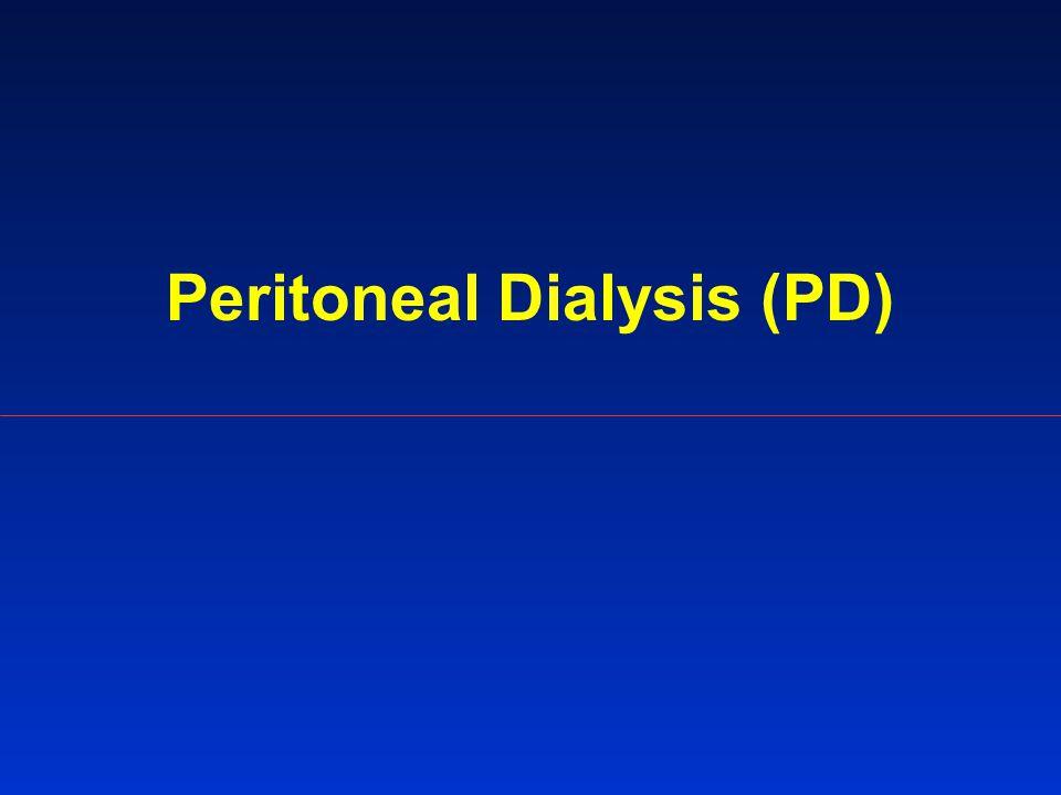 Peritoneal Dialysis (PD)