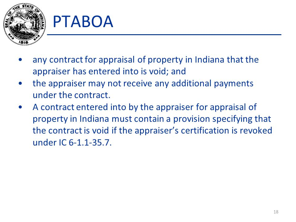 PTABOA any contract for appraisal of property in Indiana that the appraiser has entered into is void; and the appraiser may not receive any additional