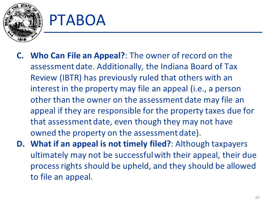 PTABOA C.Who Can File an Appeal : The owner of record on the assessment date.