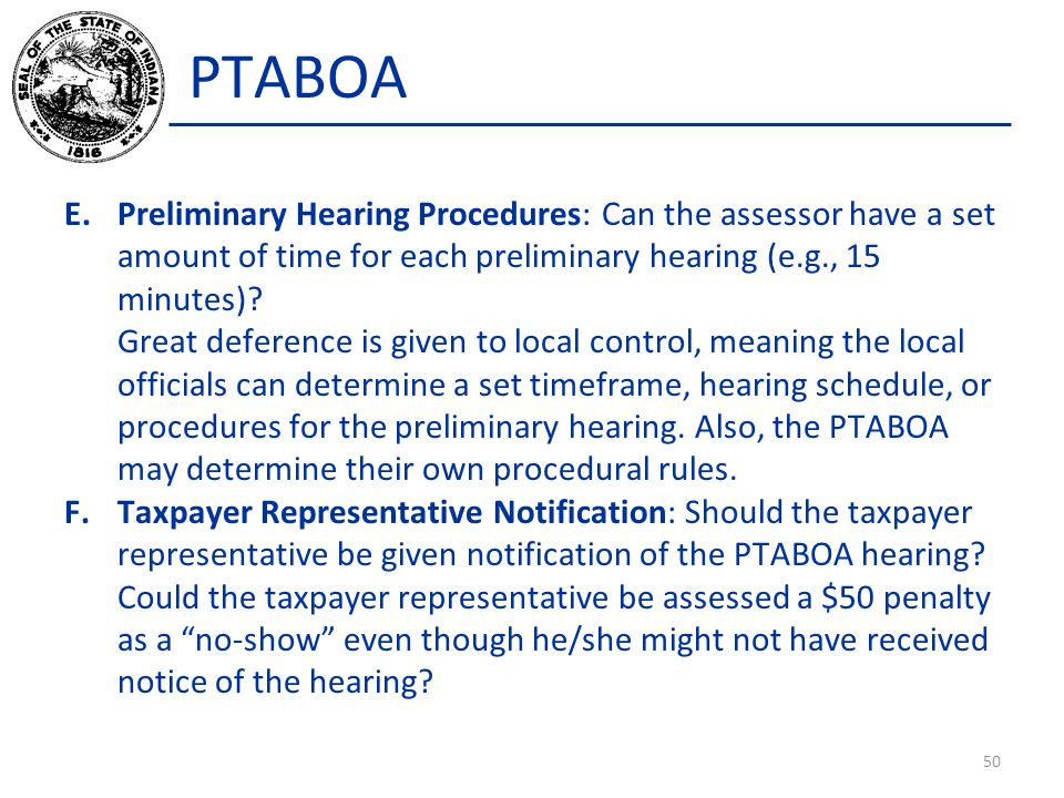 PTABOA E.Preliminary Hearing Procedures: Can the assessor have a set amount of time for each preliminary hearing (e.g., 15 minutes)? Great deference i