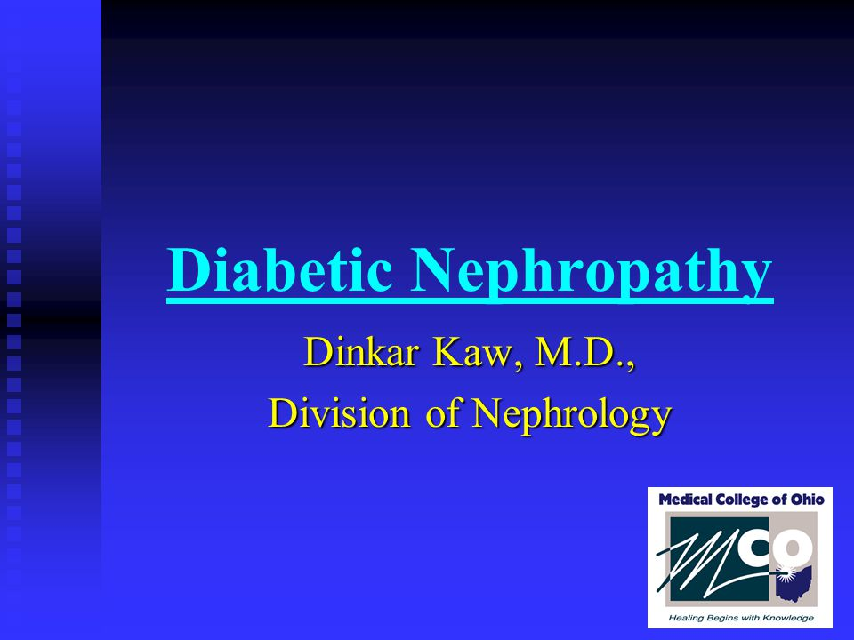 Objectives n Prevalence of diabetic kidney disease n Pathogenesis of diabetic nephropathy n Clinical course of diabetic nephropathy n Slowing the progression of nephropathy n Screening for early nephropathy