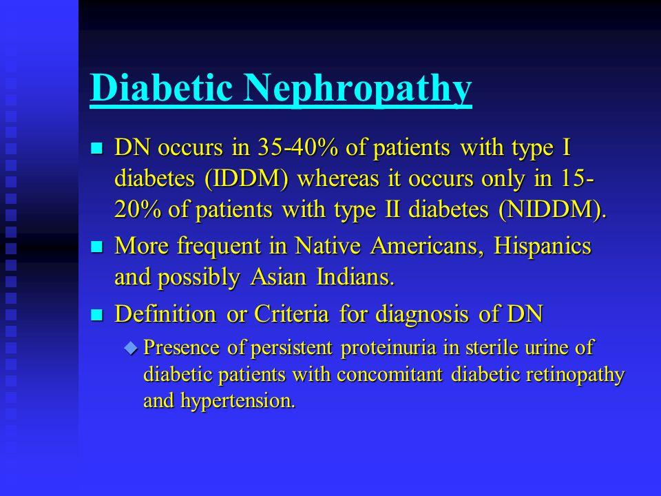 D.N.- Pathogenesis n Familial - Genetic u Only 35-40% patients with IDDM develop DN.