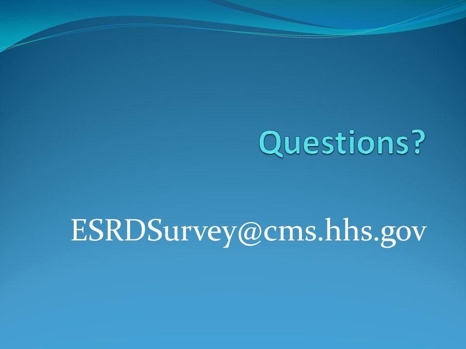 ESRDSurvey@cms.hhs.gov