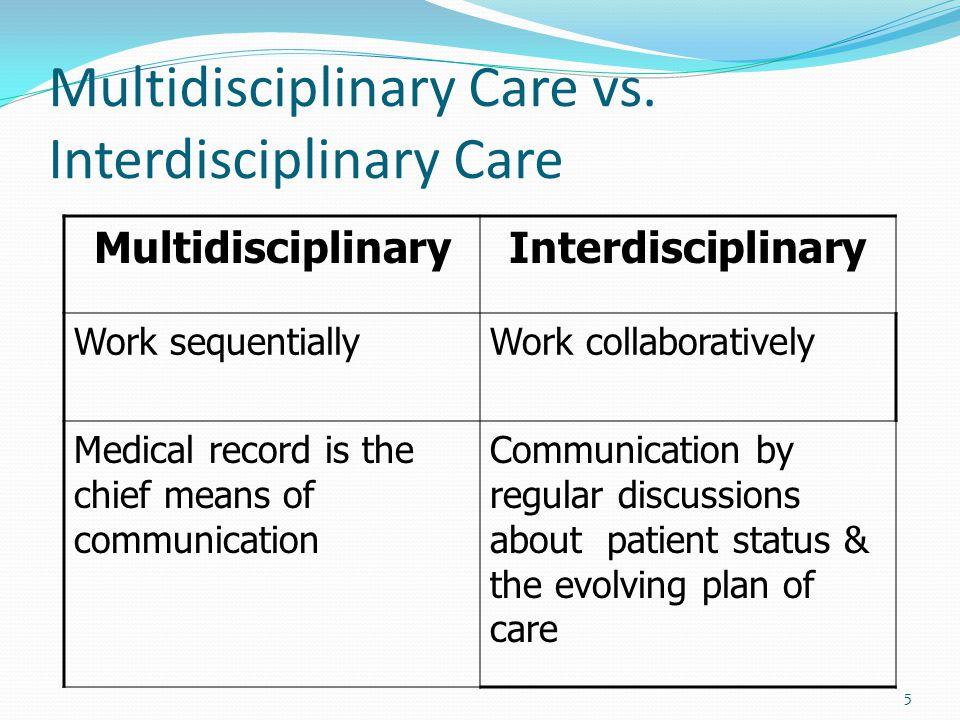 5 Multidisciplinary Care vs.
