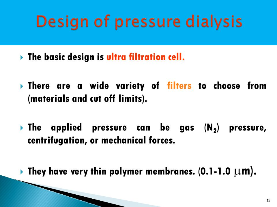  The basic design is ultra filtration cell.