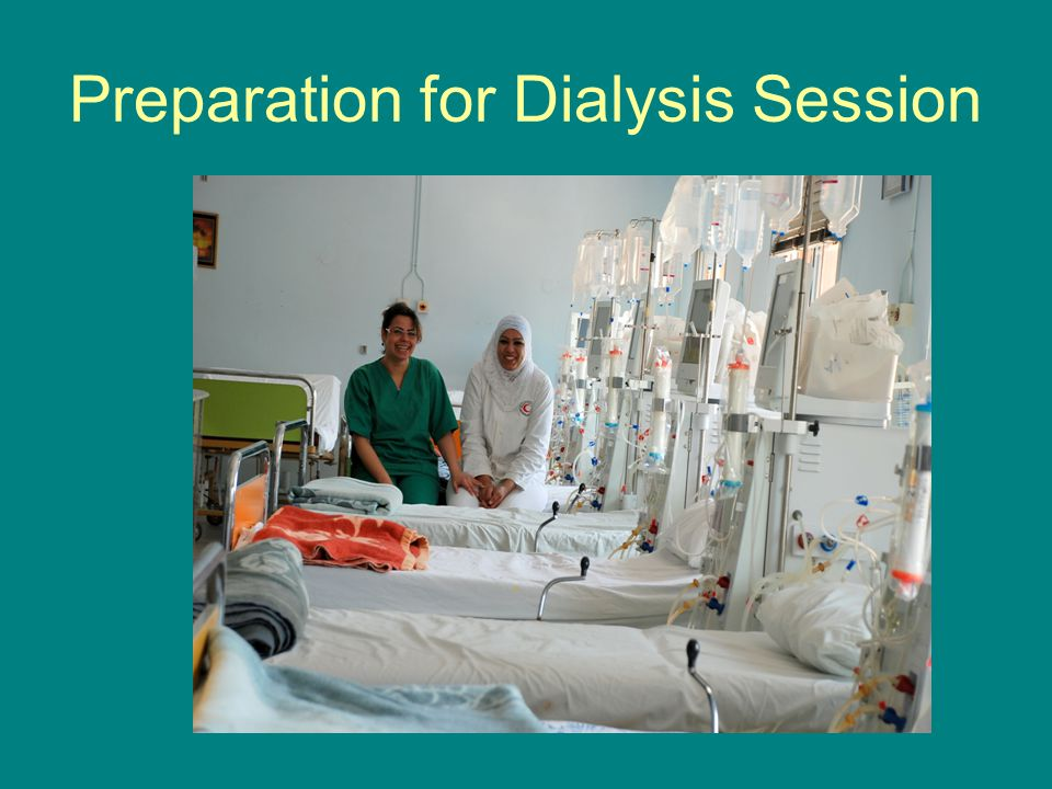 Preparation for Dialysis Session