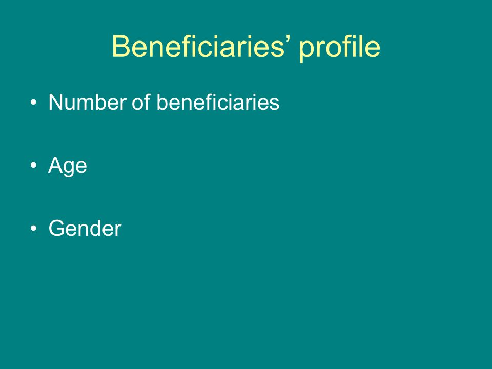 Beneficiaries' profile Number of beneficiaries Age Gender