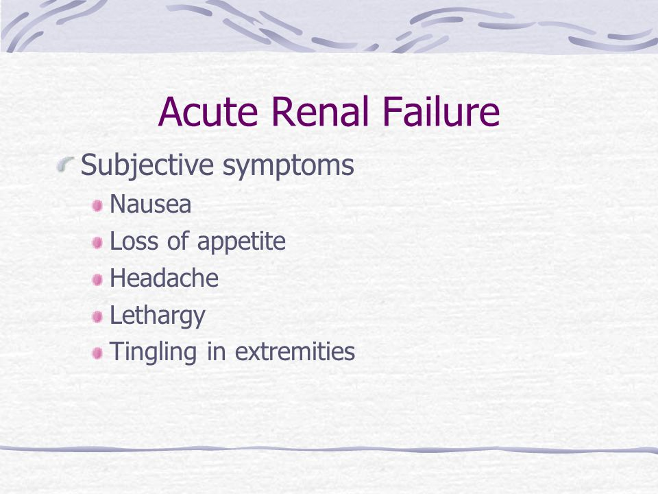 Acute Renal Failure Objective symptoms Oliguric phase – vomiting disorientation, edema, ^K+ decrease Na ^ BUN and creatinine Acidosis uremic breath CHF and pulmonary edema hypertension caused by hypovolemia, anorexia sudden drop in UOP convulsions, coma changes in bowels