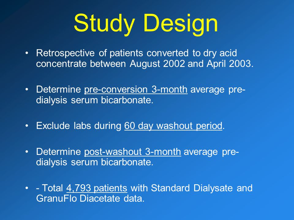 Study Design Retrospective of patients converted to dry acid concentrate between August 2002 and April 2003.