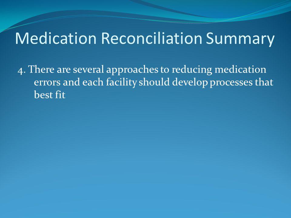 Medication Reconciliation Summary 4.