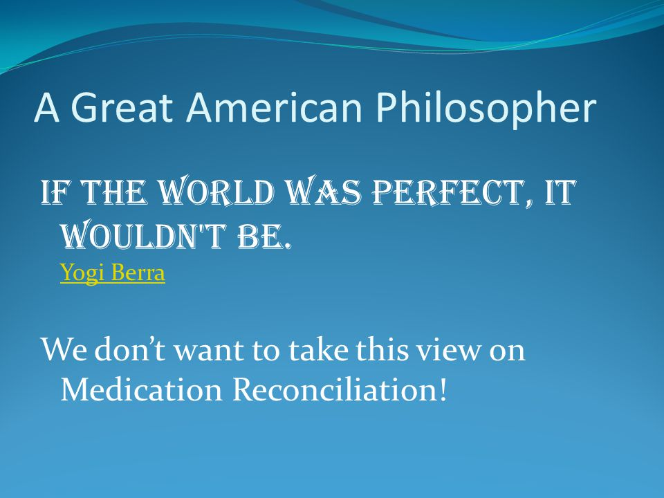 Who Thinks Med Reconciliation is Important.