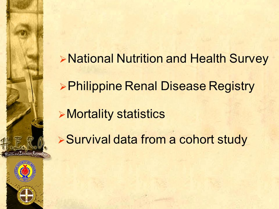  National Nutrition and Health Survey  Philippine Renal Disease Registry  Mortality statistics  Survival data from a cohort study