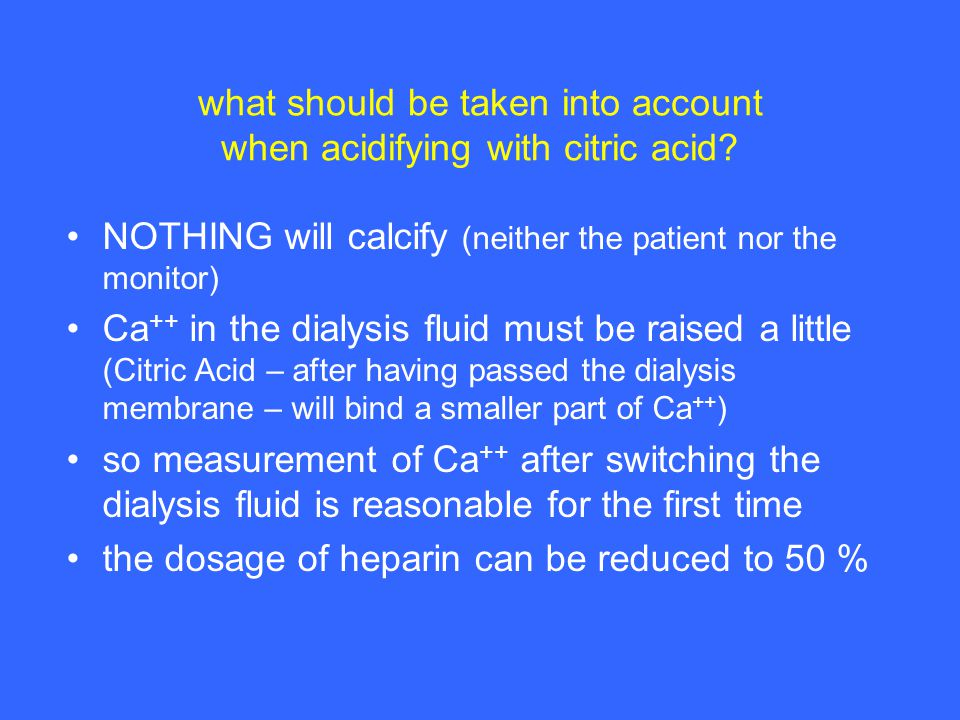 what should be taken into account when acidifying with citric acid.