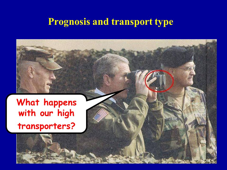 Prognosis and transport type What happens with our high transporters?