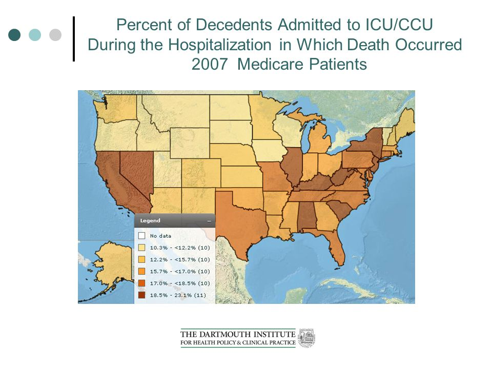 Percent of Decedents Admitted to ICU/CCU During the Hospitalization in Which Death Occurred 2007 Medicare Patients
