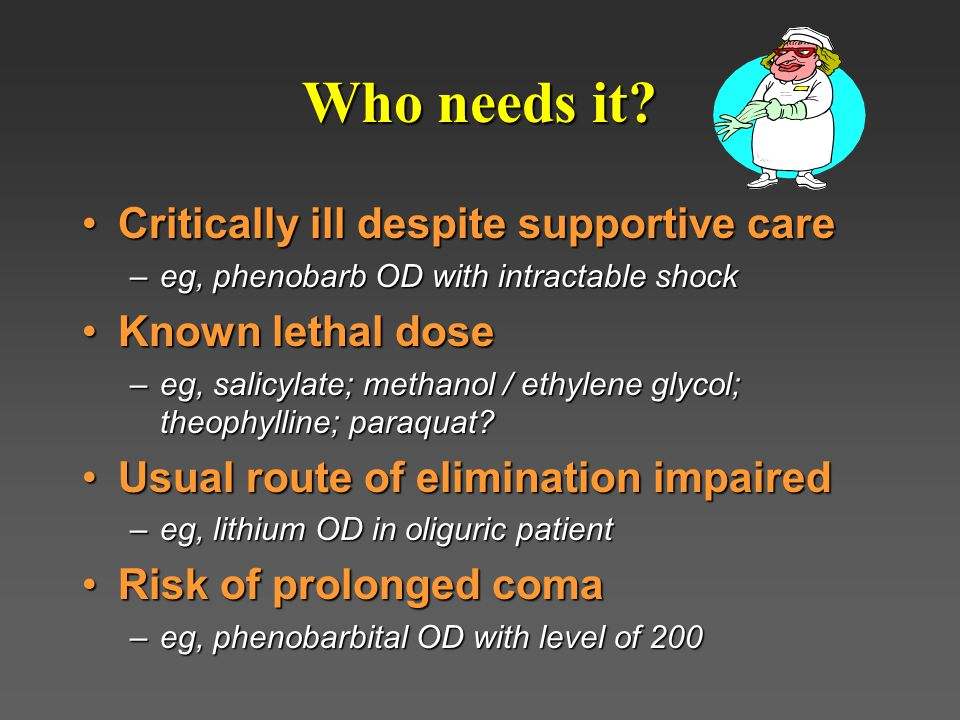 I. Dialysis and hemoperfusion II. Management of poisoning with selected agents