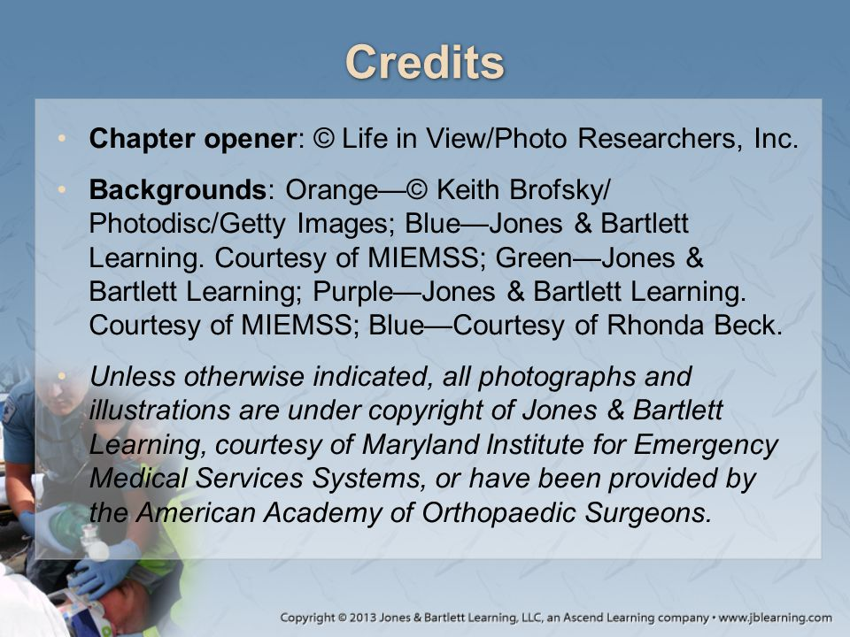Credits Chapter opener: © Life in View/Photo Researchers, Inc. Backgrounds: Orange—© Keith Brofsky/ Photodisc/Getty Images; Blue—Jones & Bartlett Lear