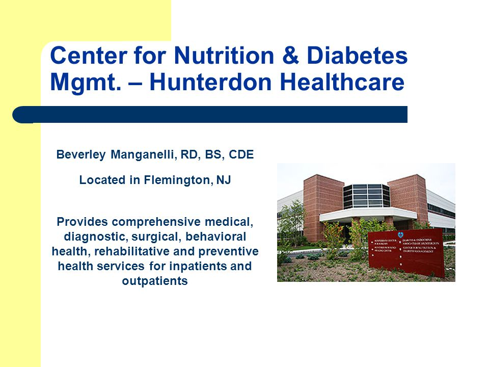 JFK Diabetes Center of NJ, Solaris Tracy Egan, RD, CDE Located in Edison, NJ Outpatient program Offers a comprehensive treatment serving the greater Central New Jersey area