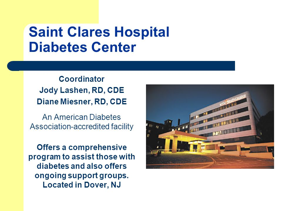 Saint Joseph's Wayne Hospital John Victor Machuga Diabetes Education Center Co-Directors Mary Schneider, RN, CDE Pat Dipietro, RN, CDE Provides inpatient and outpatient education and support services to people with diabetes, located in Wayne, NJ