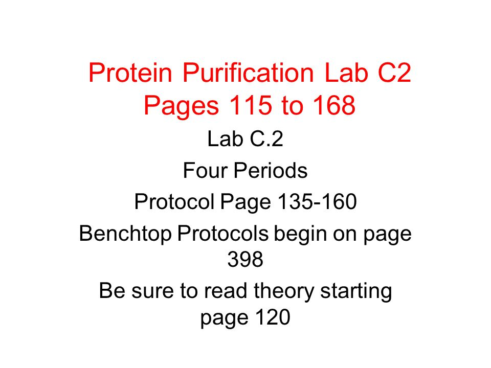 Strategy For samples generated determine amount of protein (A 280 ) and activity Activity per microgram of protein =s specific activity You strive for maximal activity per unit of protein.