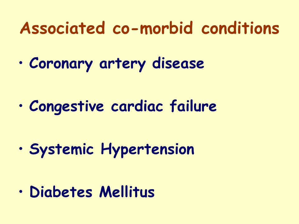Associated co-morbid conditions Coronary artery disease Incidence 17%-34% Coronary angiography & re- vascularisation Irreversible LV dysfunction with very low cardiac output contraindication