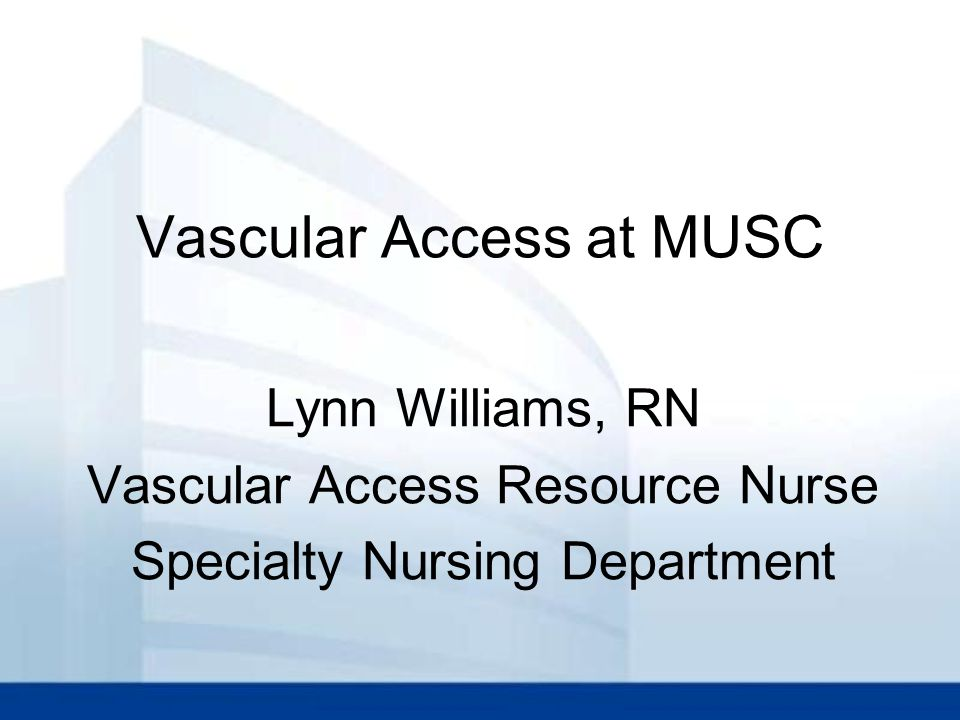 Vascular Access Devices 2013 Objectives: Intro to Infusion Nursing Society (INS) Identify common types of venous access devices, inc general characteristics Discuss device selection & placement departments Review assessment, care and management of central venous access devices – C75 Central Venous Catheter Policy Identify potential complications and related interventions regarding a central venous access device