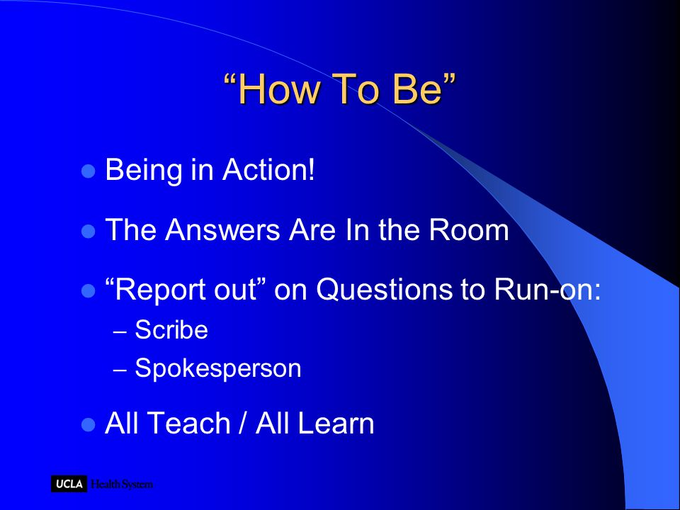 How To Be Being in Action.