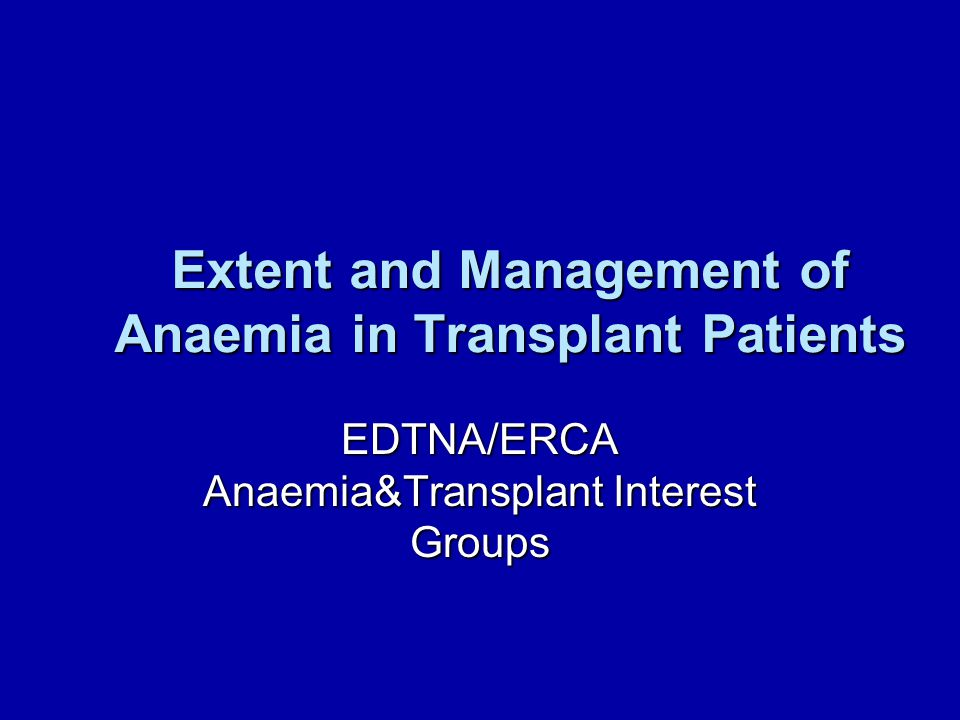 TRESAM  38.6% anaemia during a 5 year post- transplant period  8.5% severe anaemia  Risk factors: renal function, ACEI/ARB, donor age, recent infection only 18.5% pts with severe anaemia treated with erythropoietin