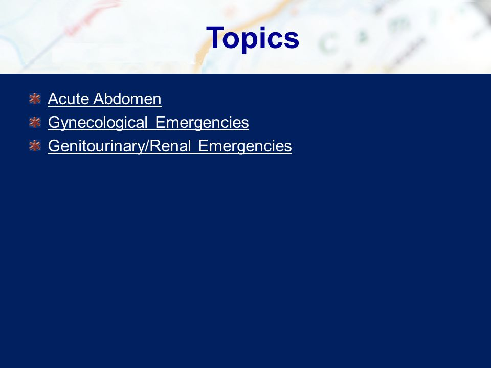 Assessment-Based Approach: Gynecological Emergencies Scene Size-Up and Primary Assessment Back to Objectives