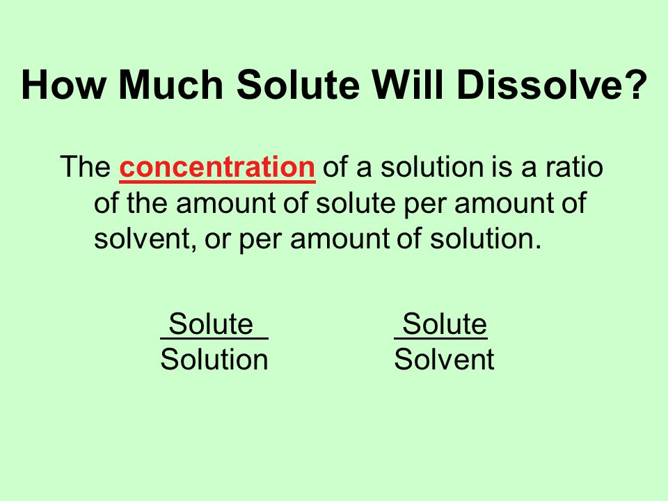 Concentration: Percent of Solute Percent by mass (mass %, % w/w) % by mass = Mass of Solute x 100% Mass of Solution Percent by volume (volume %, % v/v) % by volume = Volume of Solute x 100% Volume of Solution