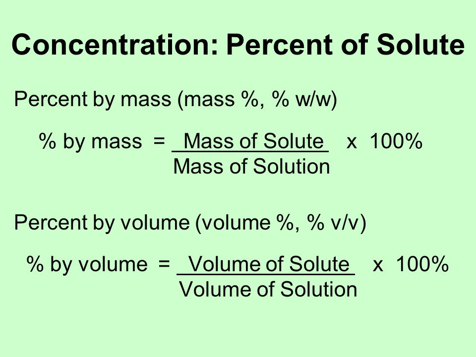 Concentration: Percent of Solute Problems: What is the concentration of a solution contain- ing 0.290 g of H 2 S in 75.00 g of water.